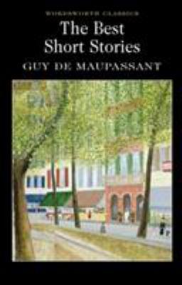 Best Short Stories - Maupassant 9781853261893