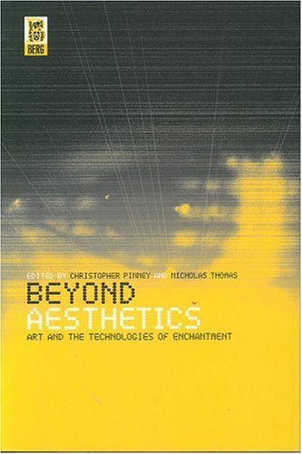 Beyond Aesthetics: Art and the Technologies of Enchantment 9781859734599