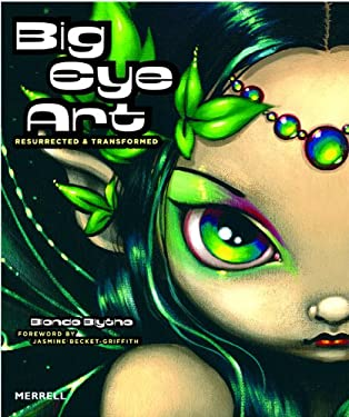 Big Eye Art: Resurrected & Transformed 9781858944364