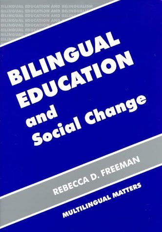 Bilingual Education and Social Change 9781853594182