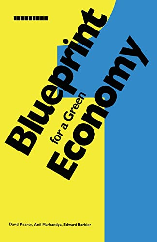Blueprint 1: For a Green Economy 9781853830662