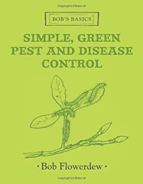 Bob's Basics Pest-Disease Control 9781856269285