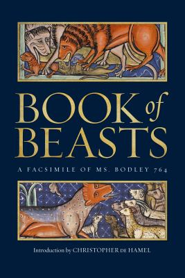 Book of Beasts: A Facsimile of Ms. Bodley 764 9781851243174