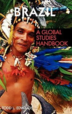 Brazil: A Global Studies Handbook 9781851099955