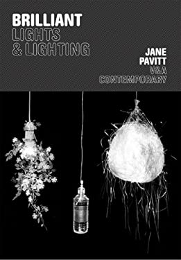 Brilliant: Lights and Lighting 9781851774081