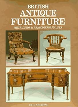 British Antique Furniture Pg & Reasons for Values 9781851490905