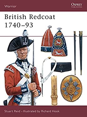British Redcoat 1740-93 9781855325548