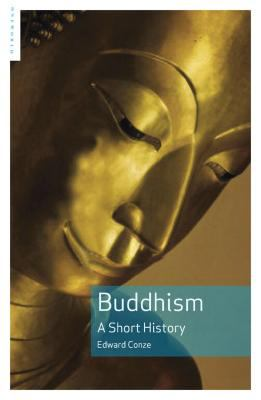Buddhism: A Short History 9781851685684