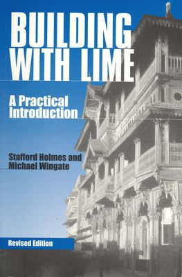 Building with Lime: A Practical Introduction 9781853395475