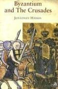Byzantium and the Crusades 9781852855017