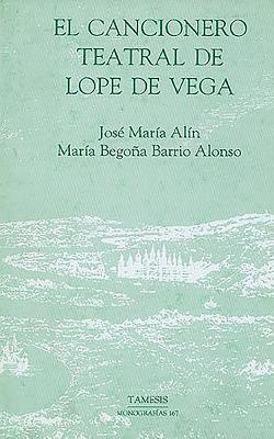 Cancionero Teatral de Lope de Vega 9781855660601