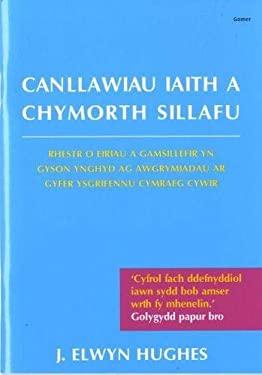Canllawiau Iaith a Chymorth Syllafu: Argraffiad Newydd 9781859025710