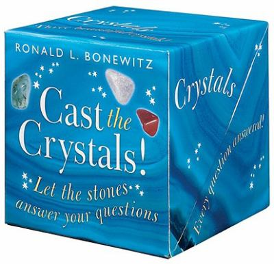 Cast the Crystals: Let the Stones Answer Your Questions 9781859061961