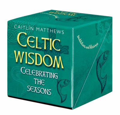 Celtic Wisdom: Celebrating the Seasons [With Totem Animal Cards and Celtic Pendant of St. Brighid and Celtic Lore Book]