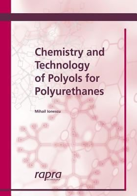 Chemistry & Technology of Polyols for Polyurethanes 9781859575017