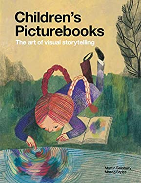 Children's Picturebooks: The Art of Visual Storytelling 9781856697385