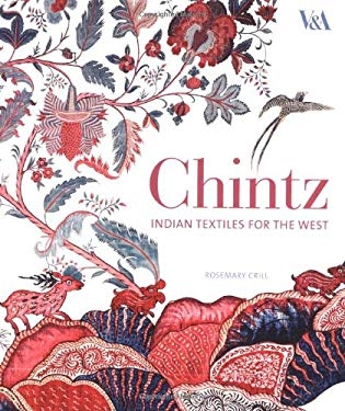 Chintz: Indian Textiles for the West 9781851775323
