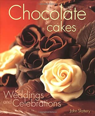 Chocolate Cakes for Weddings and Celebrations 9781853918797
