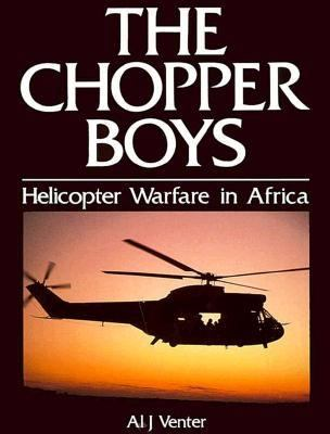 Chopper Boys: Helicopter Warfare in Africa 9781853671777