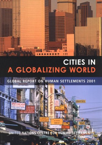 Cities in a Globalizing World: Global Report on Human Settlements 9781853838064
