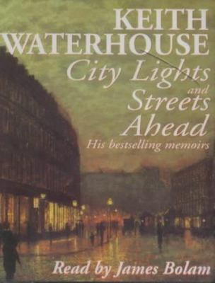 City Lights and Streets Ahead: His Bestselling Memoirs 9781859987155