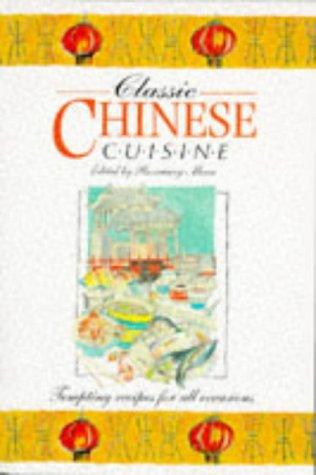 Classic Chinese Cuisine 9781855016170