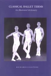Classical Ballet Terms: An Illustrated Dictionary 10306249