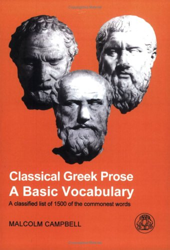 Classical Greek Prose: A Basic Vocabulary 9781853995590