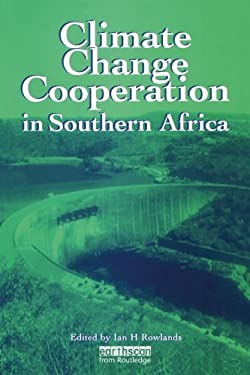 Climate Change Cooperation in Southern Africa 9781853835209