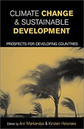 Climate Change and Sustainable Development: Prospects for Developing Countries 7559327
