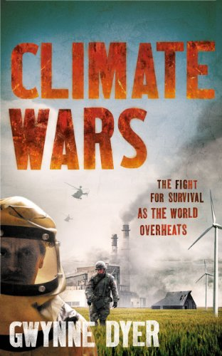 Climate Wars: The Fight for Survival as the World Overheats 9781851688142