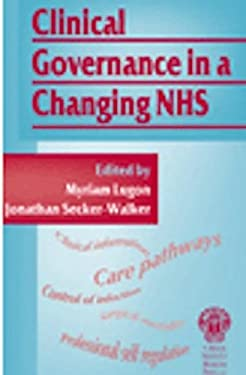 Clinical Governance in a Changing NHS 9781853156656