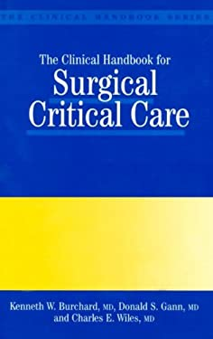 Clinical Handbook of Surgical Critical Care 9781850706335