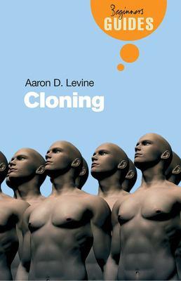 Cloning: A Beginner's Guide 9781851685226