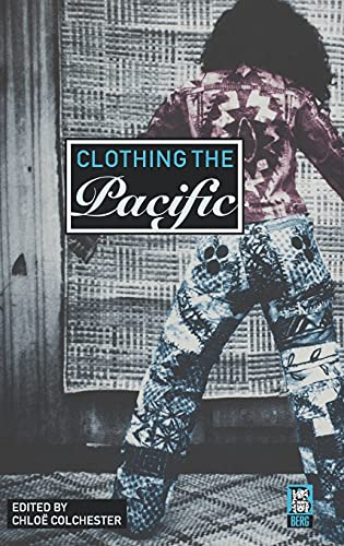 Clothing the Pacific 9781859736661