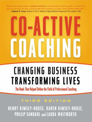Co-Active Coaching: Changing Business, Transforming Lives 9781857885675
