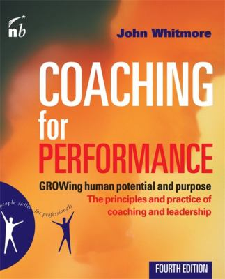 Coaching for Performance: Growing Human Potential and Purpose 9781857885354