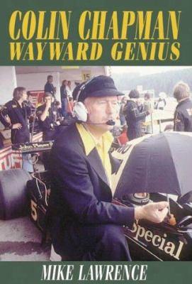Colin Chapman Wayward Genius 9781859832783