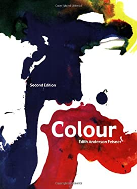 Colour: How to Use Colour in Art and Design 9781856694414