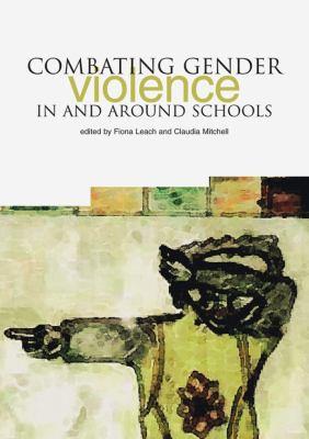 Combat Gender Violence in and Around Schools 9781858563886