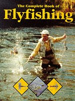 Complete Book of Flyfishing, the 9781855019119