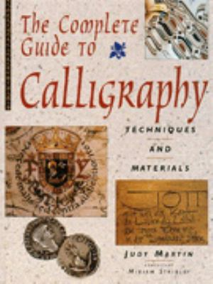 Complete Guide to Calligraphy 9781856279314