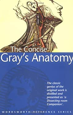 Concise Grays Anatomy