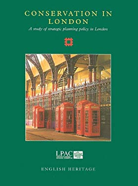 Conservation in London: A Study of Strategic Planning Policy in London