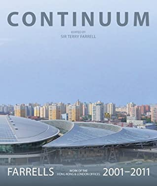 Continuum: Farrells 2001-2011: Work of the London and Hongkong Offices 9781856698443