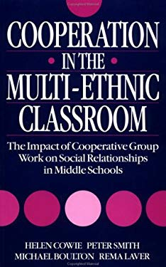 Cooperation in the Multi-Ethnic Classroom 9781853462849