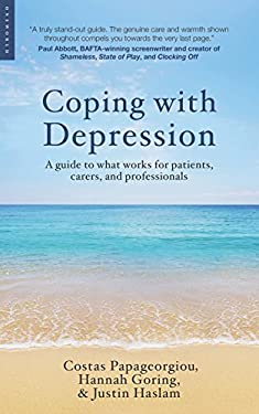 Coping with Depression: A Guide to What Works for Patients, Carers, and Professionals 9781851688357