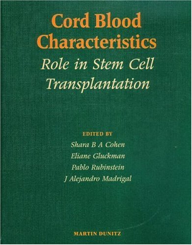 Cord Blood Characteristics: Role in Stem Cell Transplantation 9781853177941