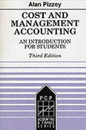 Cost and Management Accounting: An Introduction for Students