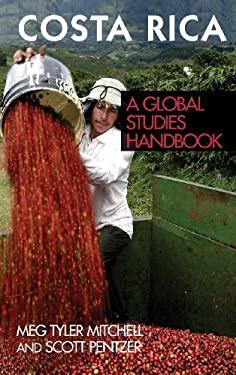 Costa Rica: A Global Studies Handbook 9781851099924